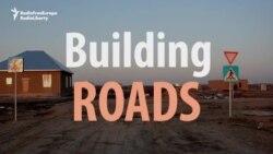 Building Roads Kazakh Style