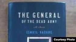 """Ismail Kadarenin """"Ölü ordunun generalı"""" romanı"""
