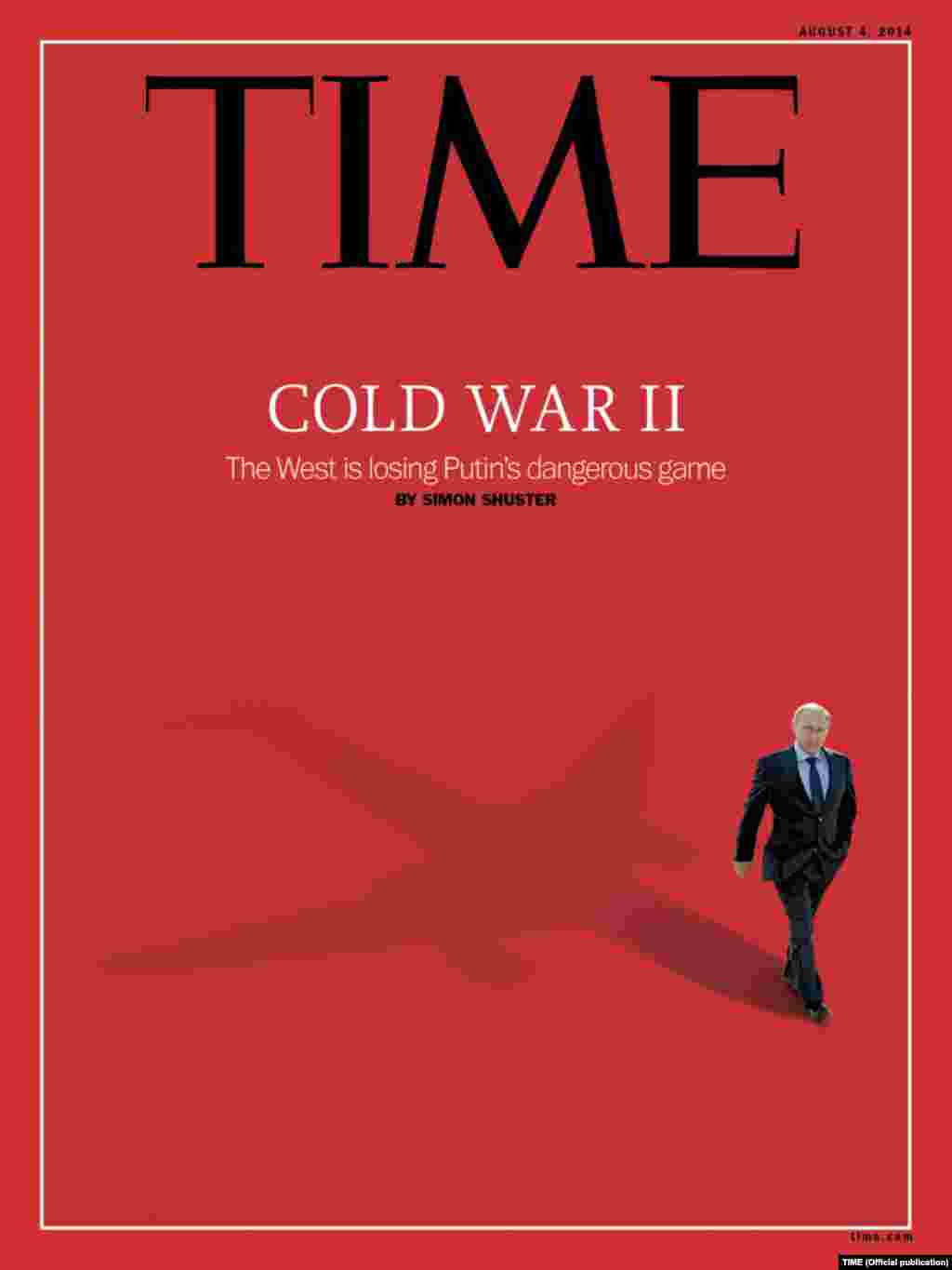 """The August 4 cover of""""Time"""" magazine says the West is losing """"Cold War II"""" against """"Putin's dangerous game."""""""