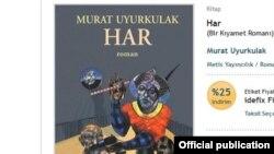 """Murat Uyurkulak. """"HAR"""" romanı"""