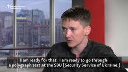 Savchenko Ready To Take Polygraph Test To Silence Critics