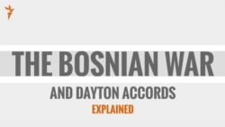 The Bosnian War And The Dayton Accords Explained