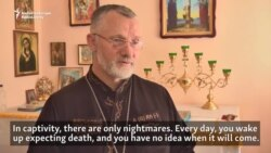Ukrainian Priest Tells Of Beatings In Separatist Captivity