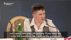 Savchenko Open To Running For President, Has Strong Words For Putin