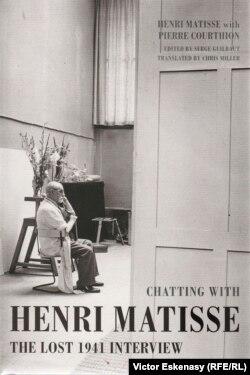 Chatting with Matisse. The lost interview 1941 - o carte fundamentală de mărturii