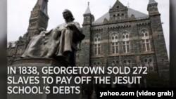 ABŞ-ın Corctaun Universiteti (Georgetown University) özünün quldarlıqla tarixi bağlarına görə üzr istəyib.
