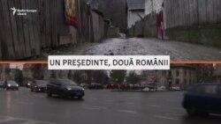 VIDEO Un președinte, două Românii