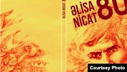 Əlisa Nicatın 80 illiyinə həsr olunmuş kitab.