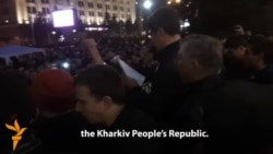 Pro-Russian Protesters Declare 'People's Republic' In Kharkiv