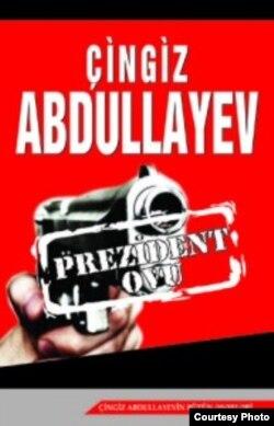 """Çingiz Abdullayevin """"Qanun"""" nəşriyyatında buraxılmış kitablarından biri"""