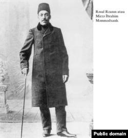 Rəsul Rzanın atası Mirzə İbrahim