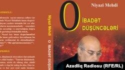 Niyazi Mehdinin yeni kitabı