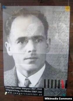 Франц Йегерштеттер католиктердин ыйыгы болуп жарыяланган учурдагы плакат. 2008-жыл.
