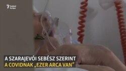 """""""Mindent láttam már, de ilyet még nem"""" – egy szarajevói sebész a Covidról"""