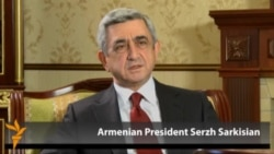 Interview Excerpts: Armenian President Serzh Sarkisian