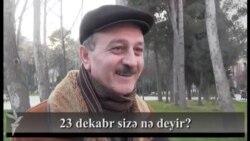 23 dekabr sizə nə deyir?