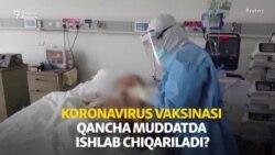 Коронавирусга қарши вакцина қачон тайëр бўлади?