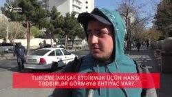 Turistləri Azərbaycana necə cəlb etmək olar? [Bakıda sorğu]