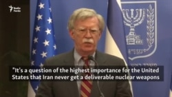 John Bolton Advisor Tells Israel PM That Iran Nuclear Deal Was 'Wretched'