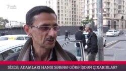 Azərbaycanda adamı nəyə görə işdən çıxarırlar? (Sorğu)