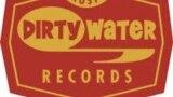 Dirty Water Records, фрагмент плаката