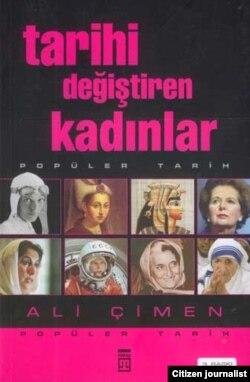"""Araşdırmaçı yazar Ali Çimenin """"Tarixi dəyişən qadınlar"""" kitabı"""