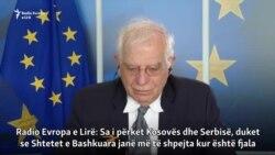 Borrell: BE-ja, ndërmjetësuesja e vetme e dialogut Kosovë-Serbi