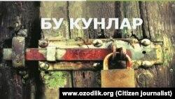После выхода книги «Бу кунлар» («Эти дни») Нурилло Отаханов оказался в списке нежелательных в Узбекистане лиц.