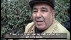Sorğu: Avropa ilə yaxınlaşmaq sadə vətəndaşa nə verə bilər?