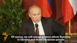 Putin Vows To 'Always Protect Russians' In Ukraine