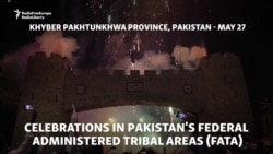Pakistan's Tribal Areas Celebrate, Protest End Of Colonial Laws