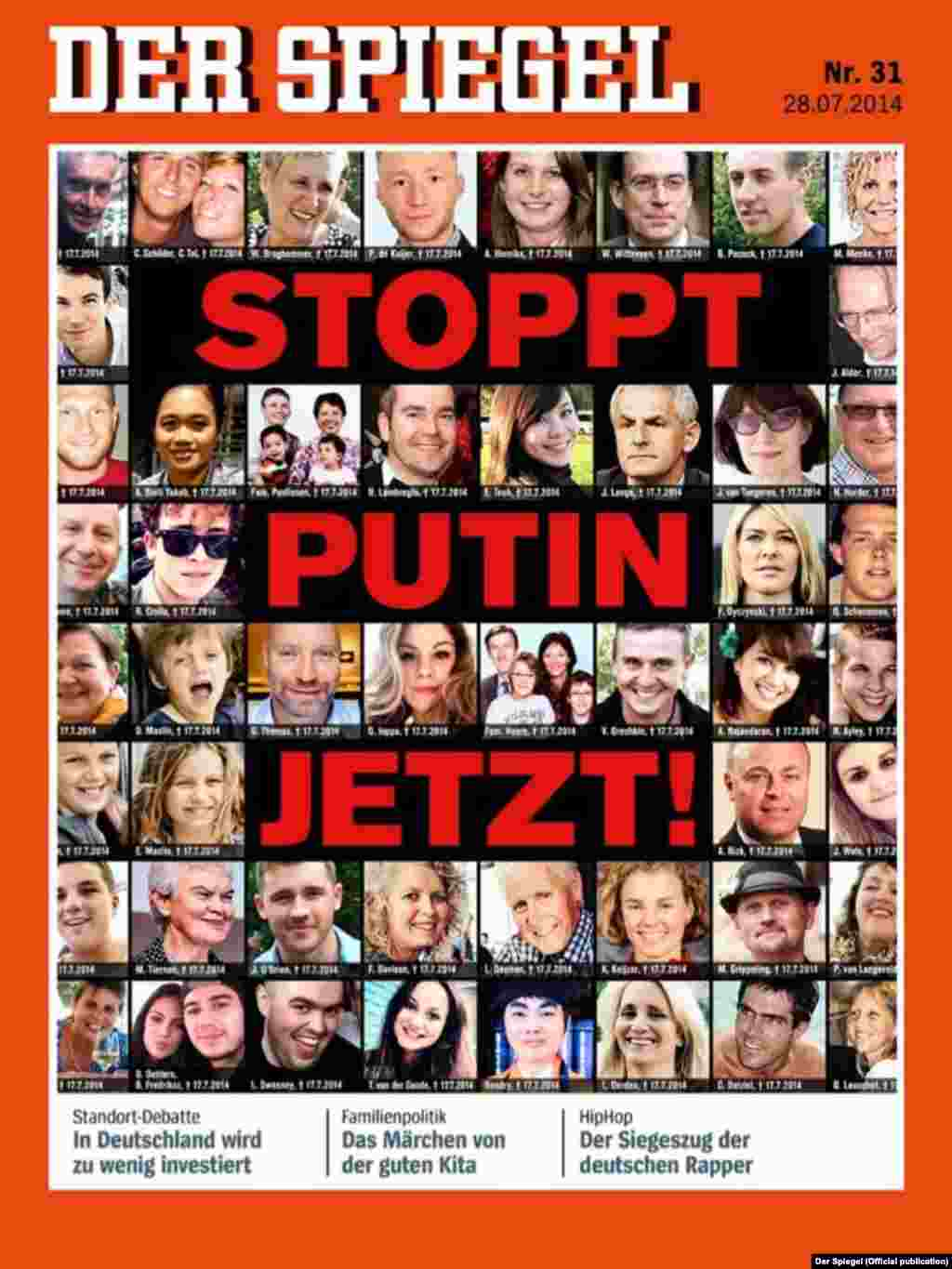 """Stop Putin Now!"" says the July 28 cover of Germany's ""Der Spiegel"" magazine with photos of some of the MH17 victims."