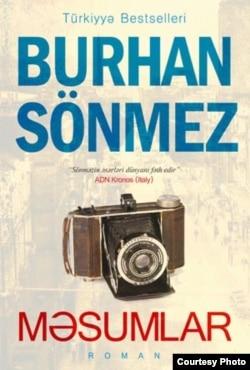 """Burhan Sönməzin Azərbaycanca çıxmış kitabı """"Məsumlar""""."""