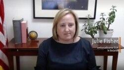 Ambasadoarea SUA, Julie Fisher: Limbajul presiunii pare să fie singurul înțeles de regimul din Belarus