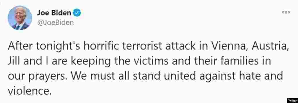 """""""A ma esti borzalmas bécsi terrortámadás után"""" - tweetelte Joe Biden demokrata amerikai elnökjelölt - """"én és a feleségem, Jill imádkozunk az áldozatokért és családtagjaikért. Közösen kell fellépnünk a gyűlölet és az erőszak ellen."""""""