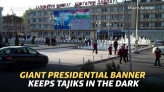 Rooms Without A View: Presidential Banner Keeps Tajiks In The Dark