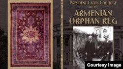 «Նախագահ Քելվին Քուլիջը և հայ որբերի գորգը» գրքի կազմը