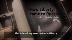 How Liberty Came To Russia