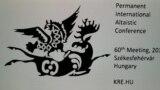 Мажарстандын Секешфехервар шаарындагы Эл аралык туруктуу алтай таануу жыйынынын (ПИАК) 60-отурумунун эн белгиси.