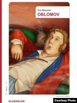 """İvan Goncharovun """"Oblomov"""" kitabı Azərbaycanca."""