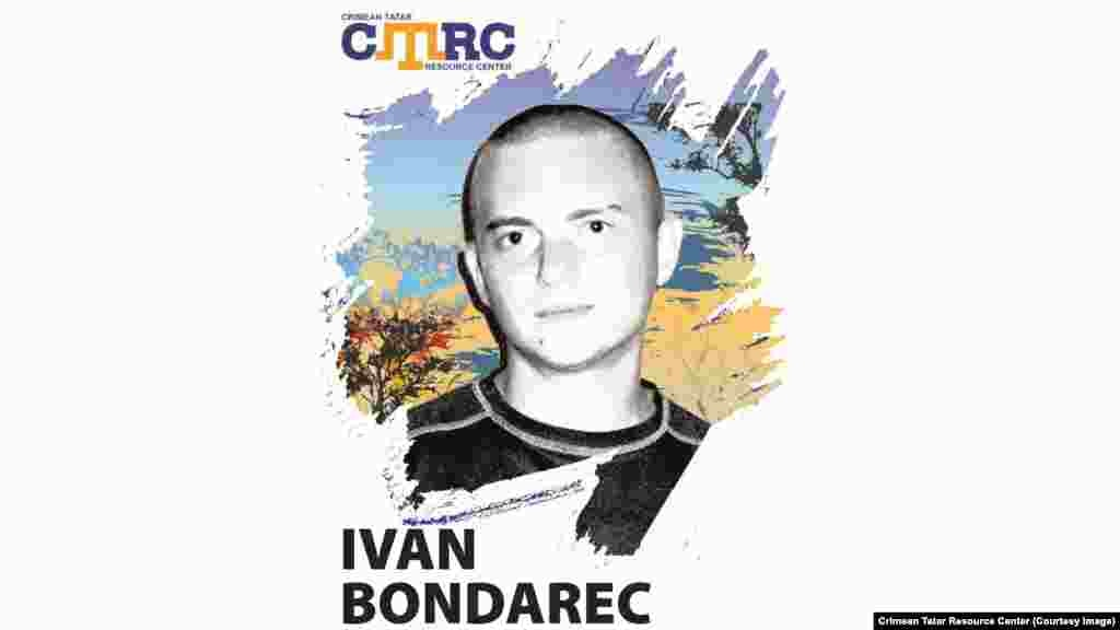 Ivan Bondarec, Ukrainian participant of the Maidan protests in Kyiv Together with his fellow activist Valery Vashchuk, Bondarec arrived in Simferopol from Kyiv and phoned his relatives, saying they had been detained by the police. He then said they were released and were going to meet with fellow activists. Later both of them disappeared. Ivan Bondarec was 23 at the time of his disappearance.