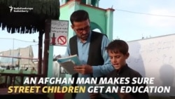 An Afghan Man Makes Sure Street Children Get An Education