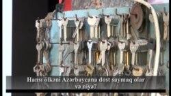 Hansı ölkəni Azərbaycana dost saymaq olar və niyə?