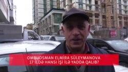 Ombudsman Elmira Süleymanova yadınızda necə qaldı?