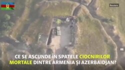 Ce se ascunde în spatele ciocnirilor mortale dintre Armenia și Azerbaidjan?