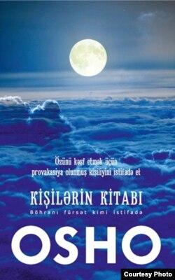 Azərbaycanda çox oxunan Osho kitablarından biri.