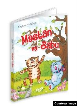 """Reyhan Yusifqızı Şıxlinskayanın son kitabı """"Məstan və Babu"""""""