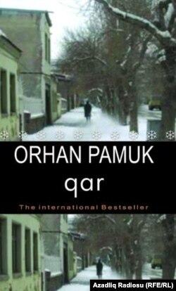 """Orhan Pamukun azərbaycanca çıxan """"Qar"""" romanı."""