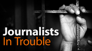 Journalists In Trouble