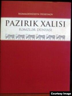 """""""Pazırık xalısı – rəmzlər dünyası"""" kitabı."""